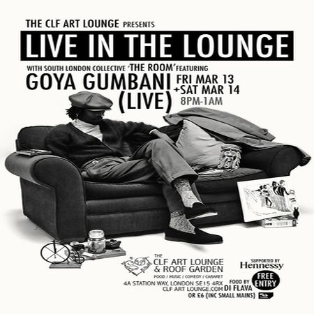 The Room With Goya Gumbani - Live In The Lounge (night 2) - Free Entry