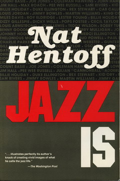 Jazz is by Nat Hentoff