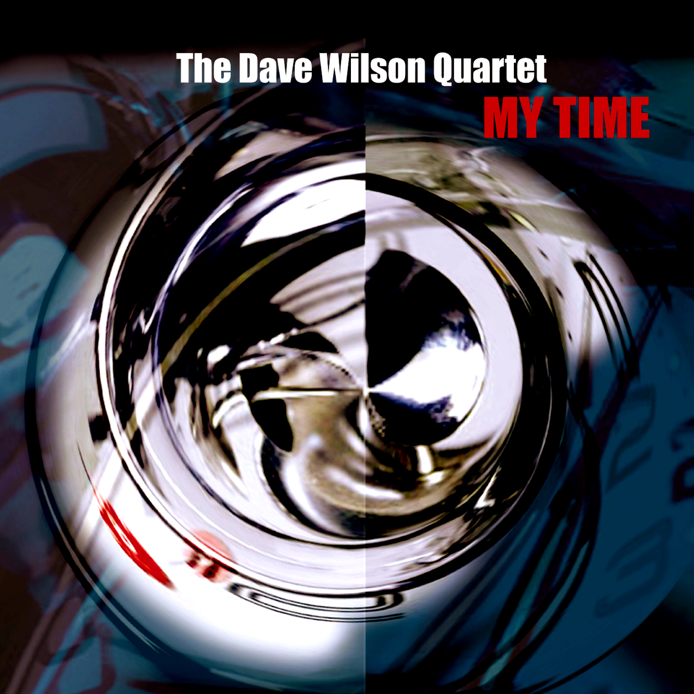 """""""My Time"""" by the Dave Wilson Quartet (Dreambox Media)"""