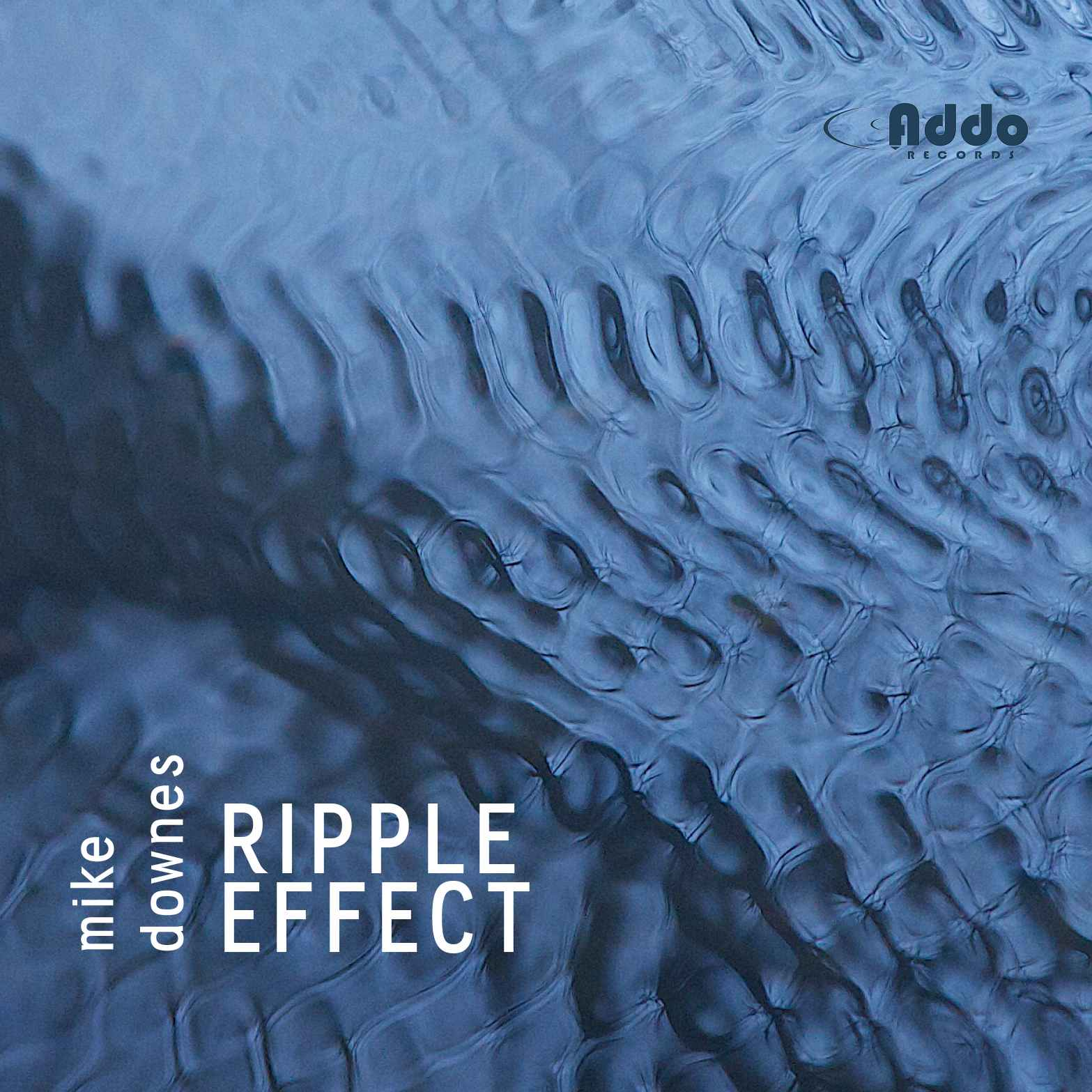 Mike Downes - Ripple Effect