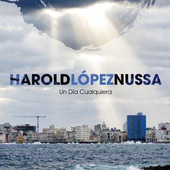 Harold Lopez-Nussa - Un Dia Cualquiera - CD Artwork