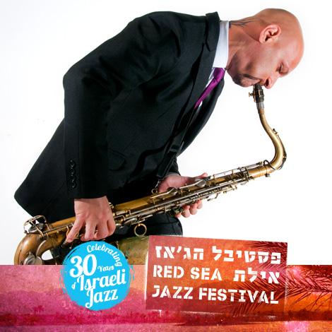 Eli Degibri - Artistic Director of the Red Sea Jazz Festival
