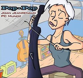 Joan Jeanrenaud Pop-Pop
