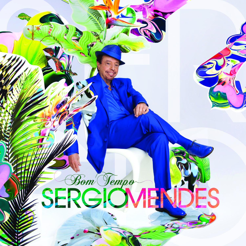 """Sergio Mendes: """"Bom Tempo"""""""