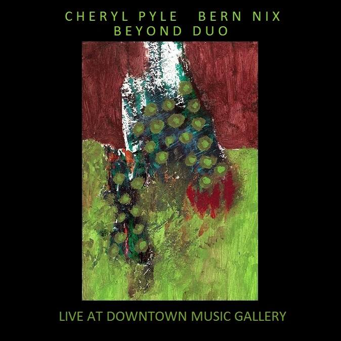 Beyond Duo Live at Downtown Music gallery