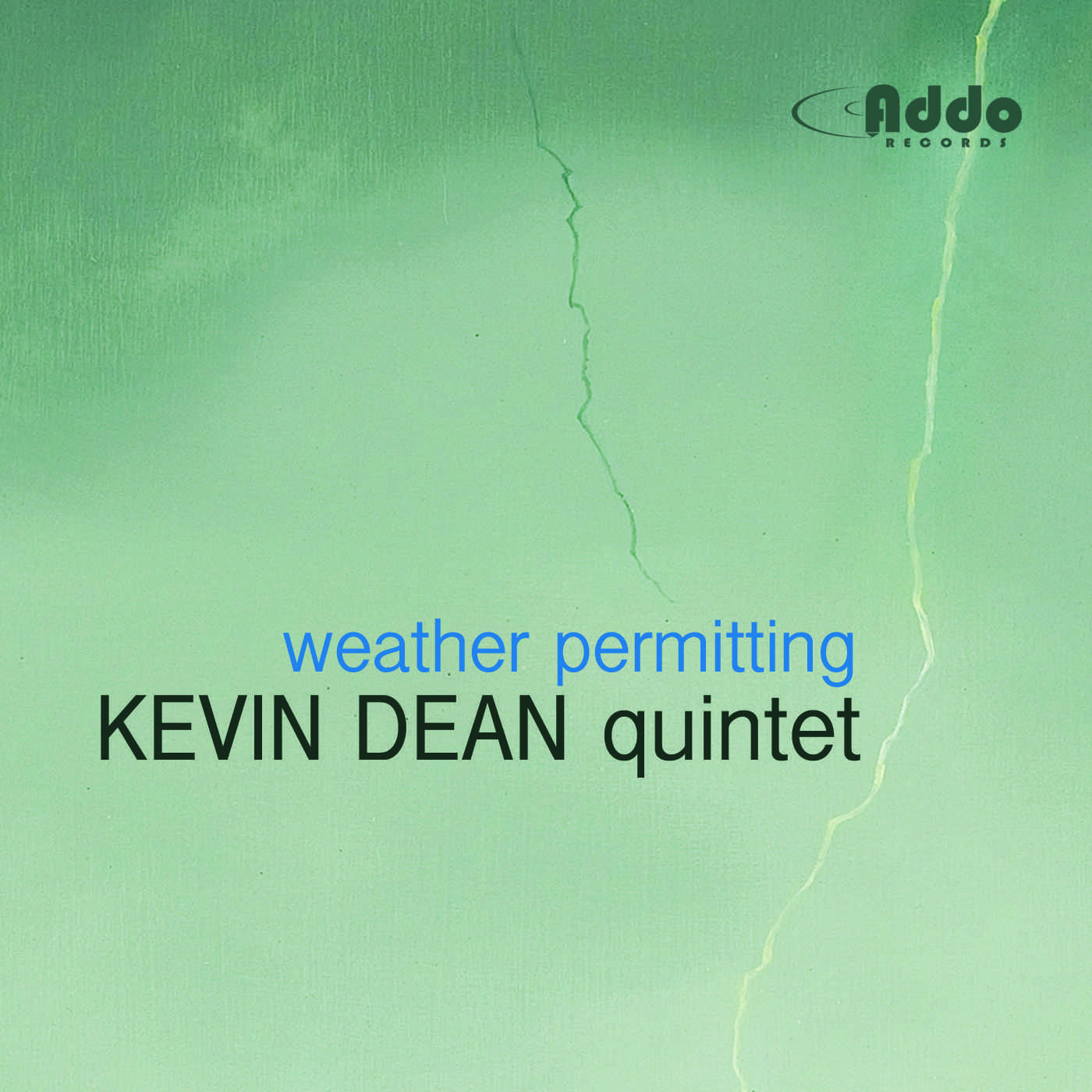 Kevin Dean - Weather Permitting