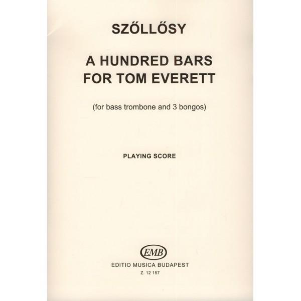Szollosy, 100 Bars for Tom Everett