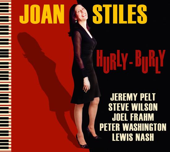 "Joan Stiles' ""Hurly Burly"" CD Cover"