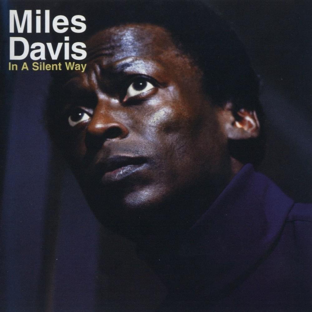 Miles Davis's In A Silent Way