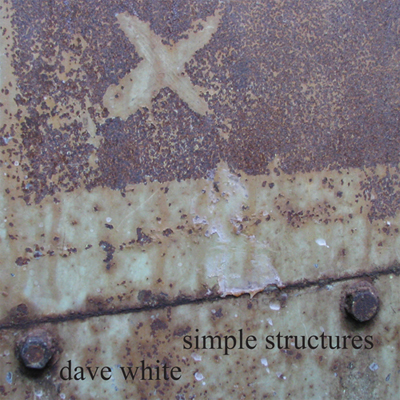 New Release:  Simple Structures by Dave White
