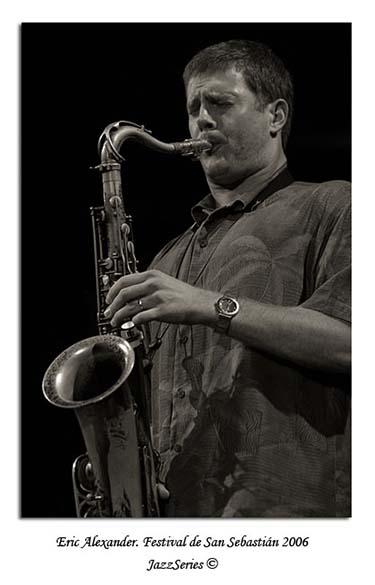 Eric Alexander. San Sebastian-2006