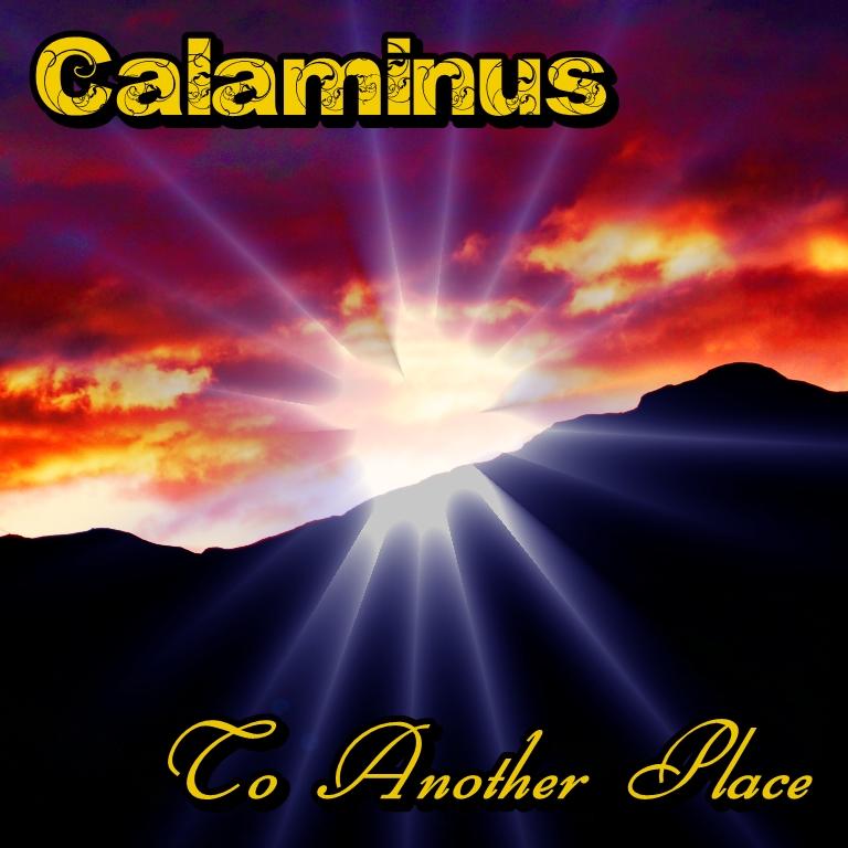 Calaminus-to Another Place (Album 2014)