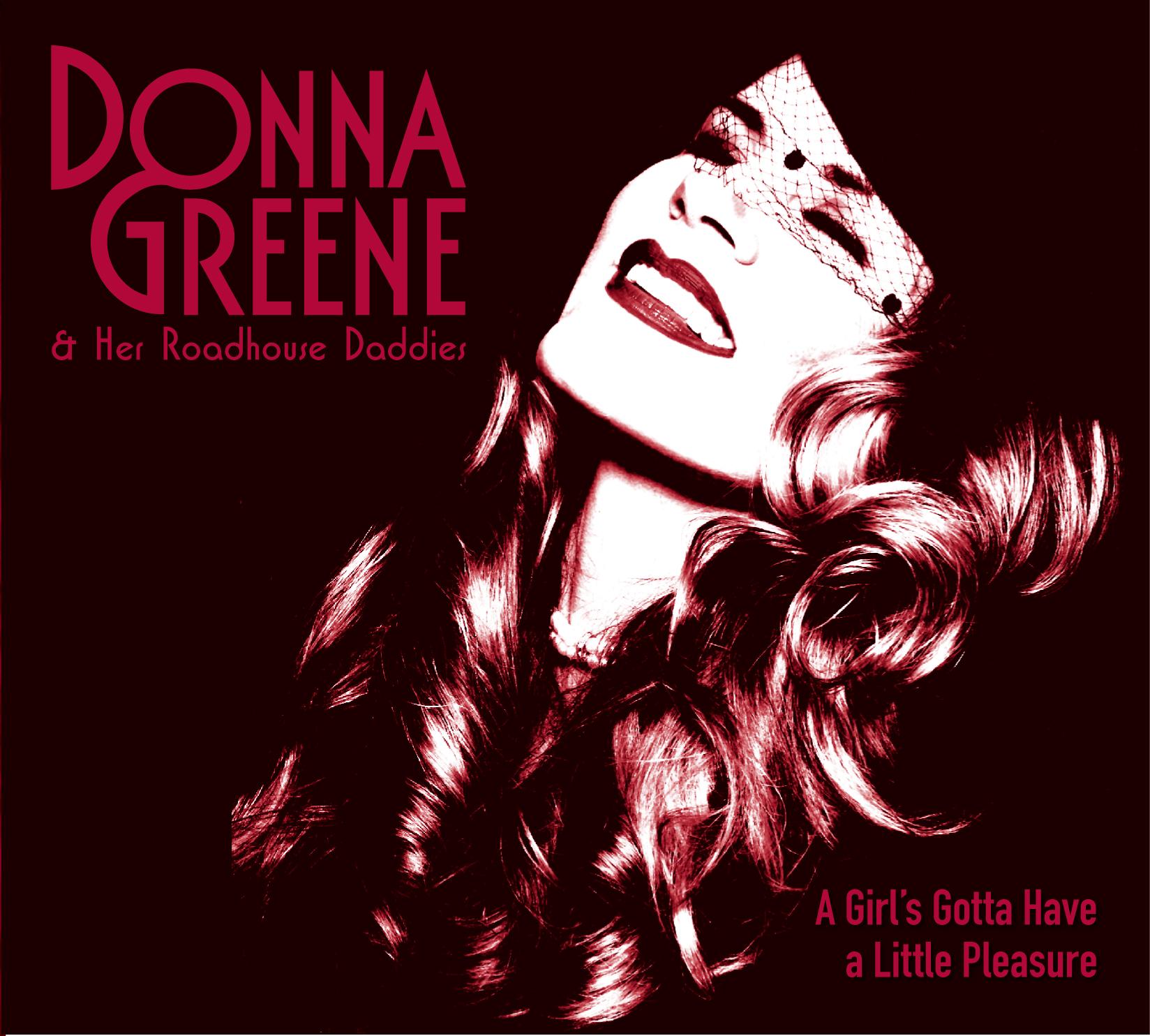 Donna Greene & the Roadhouse Daddies, a Girl's Gotta Have a Little Pleasure