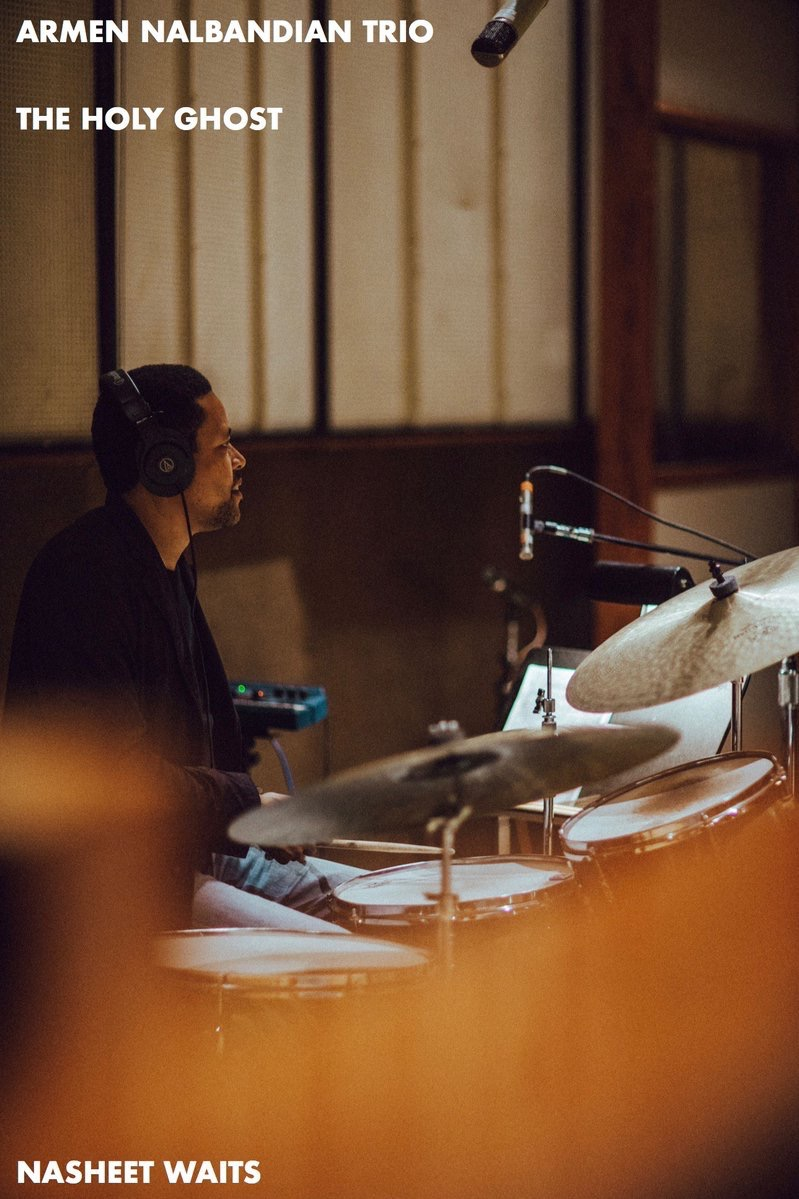 Nasheet recording Armen Nalbandian Trio's The Holy Ghost