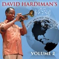 """""""DAVID HARDIMAN'S MUSIC AROUND THE WORLD VOLUME 2"""""""