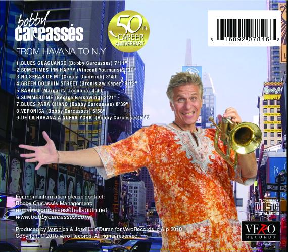 """Bobby Carcasses 'De la Habana a Nueva York"""" Back Cover New Album"""
