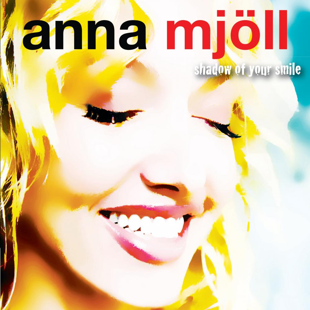 Anna Mjöll - Shadow of Your Smile CD