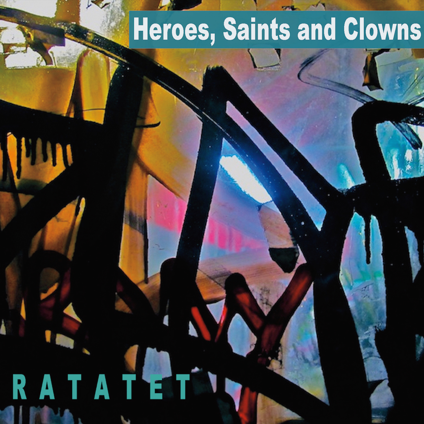 """CD Cover """"Heroes, Saints and Clowns"""""""