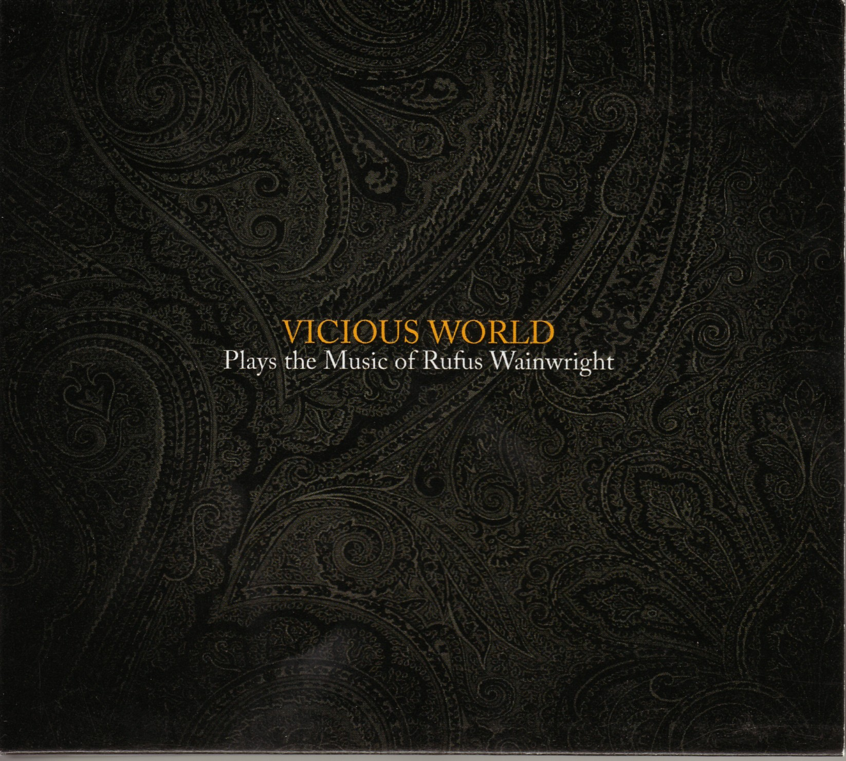 Vicious World-Plays the Music of Rufus Wainwright