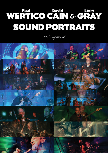 Wertico Cain & Gray - Sound Portraits DVD & CD