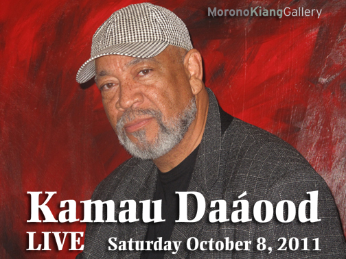 Kamau Daaood, Live at Morono Kiang Gallery in Los Angeles