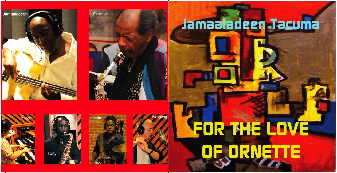 Jamaaladeen Tacuma: For the Love of Ornette