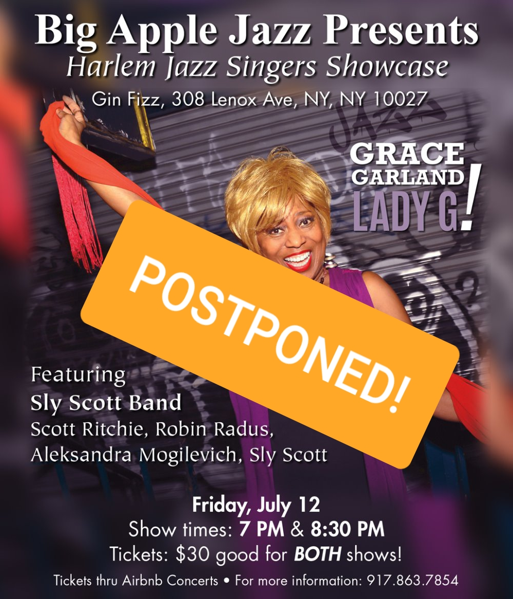 CONCERT POSTPONED!!  Grace GARLAND featuring Sly Scott Band in Harlem!