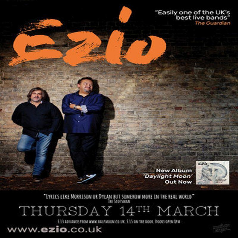 Ezio Live At The Half Moon Putney London Thursday 14th March 2019
