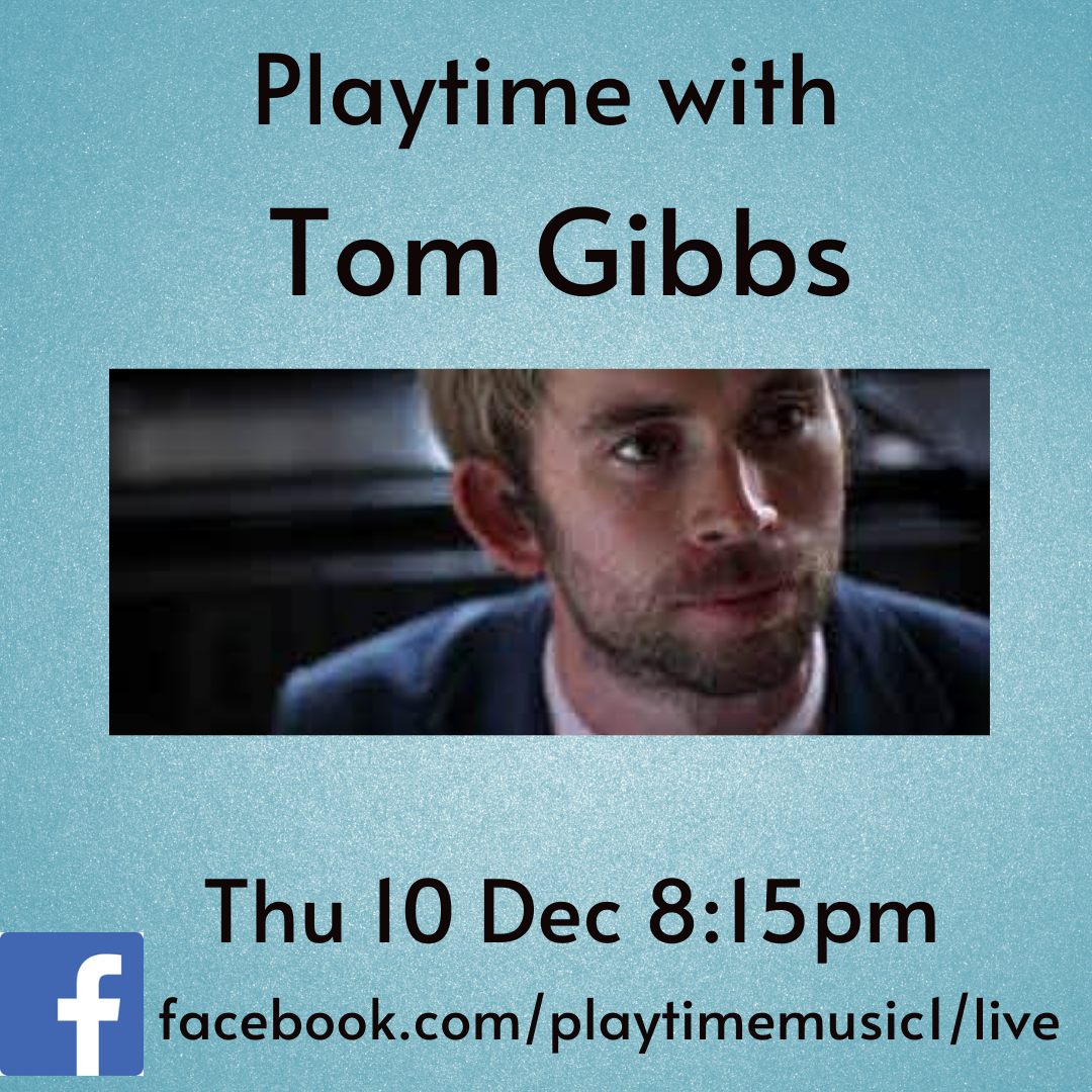 Playtime With Tom Gibbs