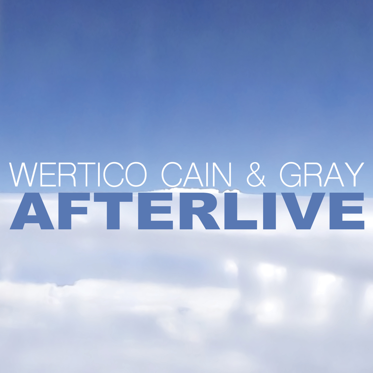 Wertico Cain & Gray - AfterLive CD