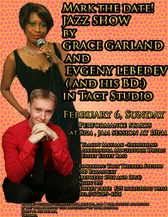 Jazz Concert Grace Garland & Evgeny Lebedev & His Band@ Tact Studio THR,NYC Poster