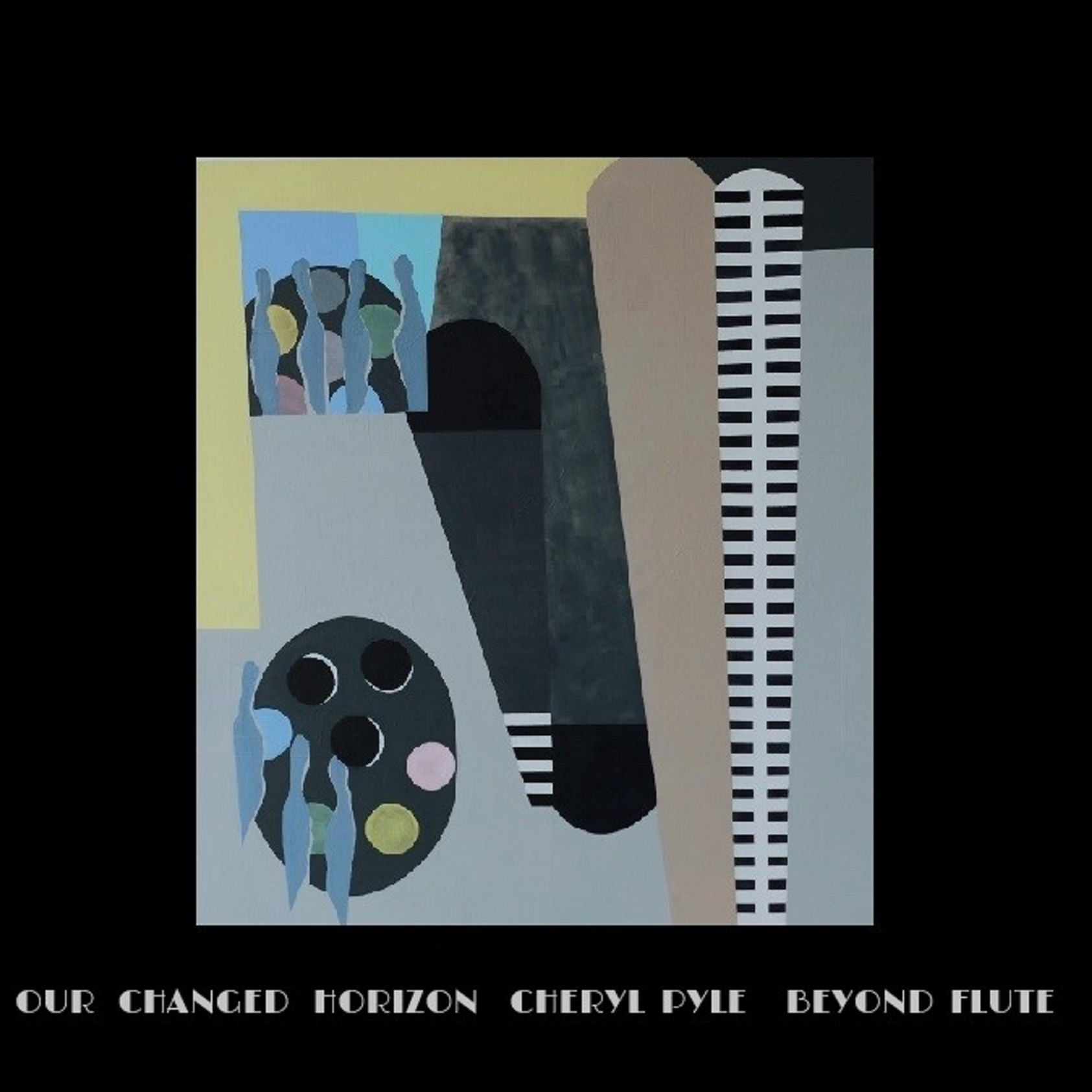 Our Changed Horizon -Cheryl Pyle -Beyond Flute