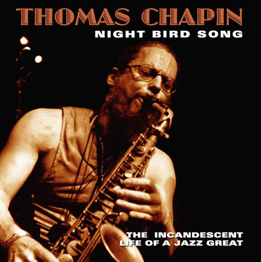 Thomas Chapin, Night Bird Song