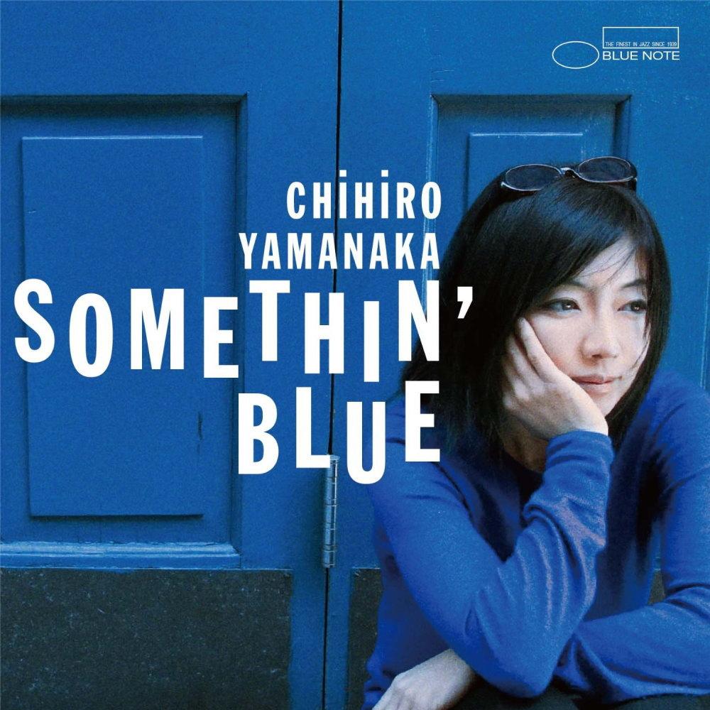 Album Somethin' Blue by Chihiro Yamanaka