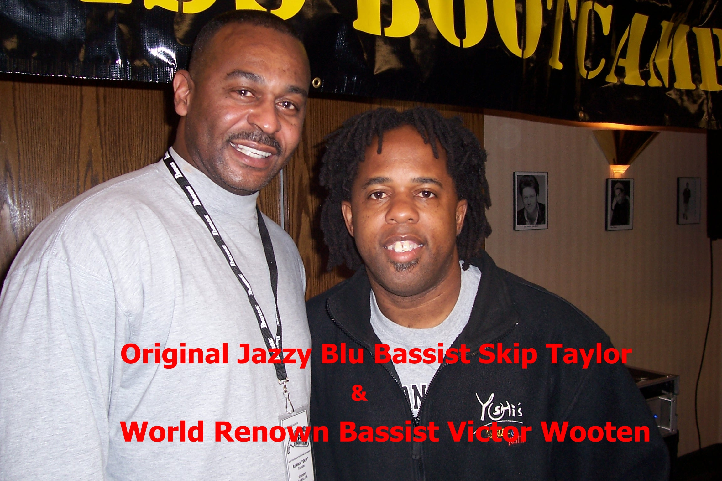 Skip Taylor and Victor Wooten