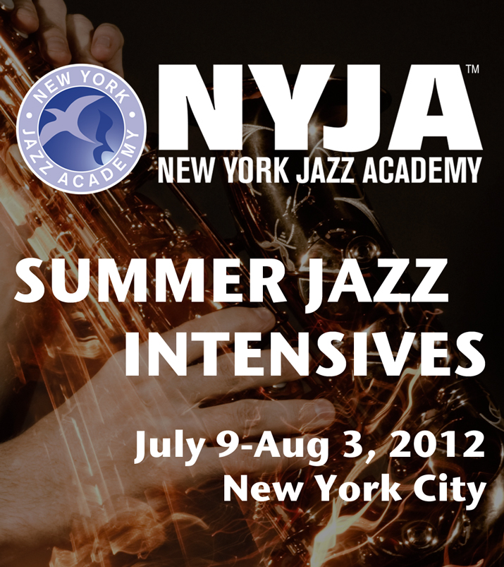 New York Jazz Academy 2012 Summer Jazz Intensives