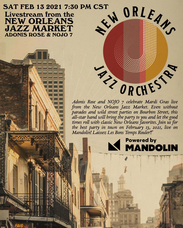 Adonis Rose & NOJO 7 Mardi Gras Celebration: Live From New Orleans Jazz Market