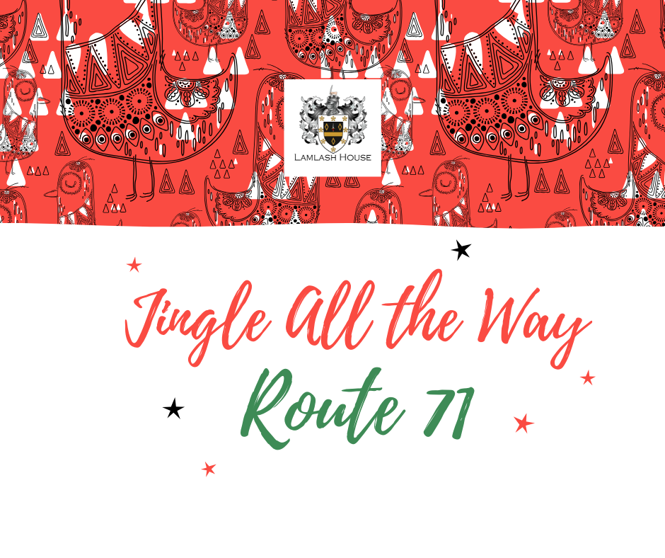Jingle All The Way With Route 71