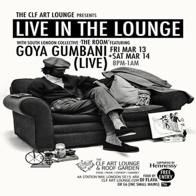The Room With Goya Gumbani - Live In The Lounge (night 1) - Free Entry