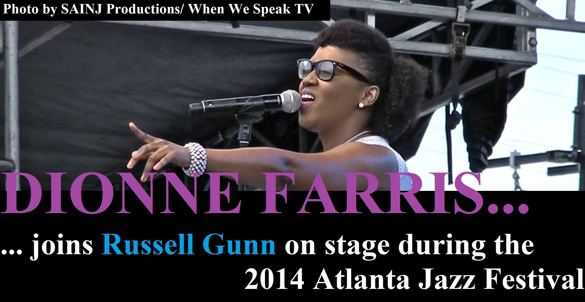 Dionne Farris Joins Russell Gunn on Stage at the 2014 Atlanta Jazz Festival