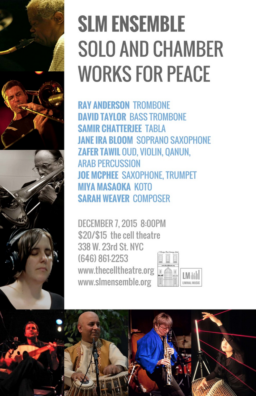 SLM Ensemble: Solo and Chamber Works for Peace 12/7/15