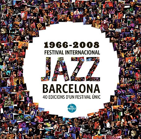 Barcelona Jazz Festival 40th Edition Book