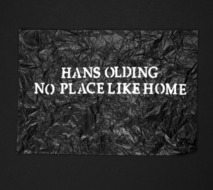 """Hans Olding """"No Place Like Home"""""""