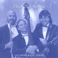 This Old House Live at Abode Blues
