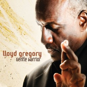 "Guitar Maestro Lloyd Gregory's ""Gentle Warrior"" CD Is Slamming It Up The Jazz Radio Airplay Charts"