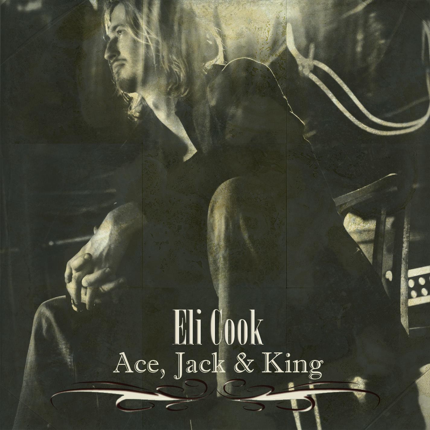 Eli Cook, Ace, Jack & King