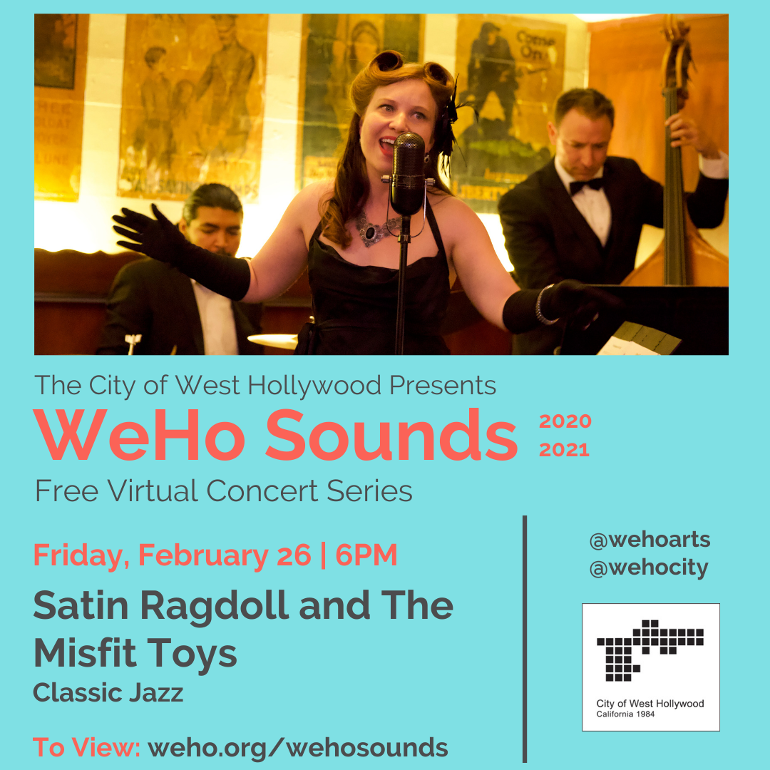 Weho Sounds Online - Satin Ragdoll & The Misfit Toys