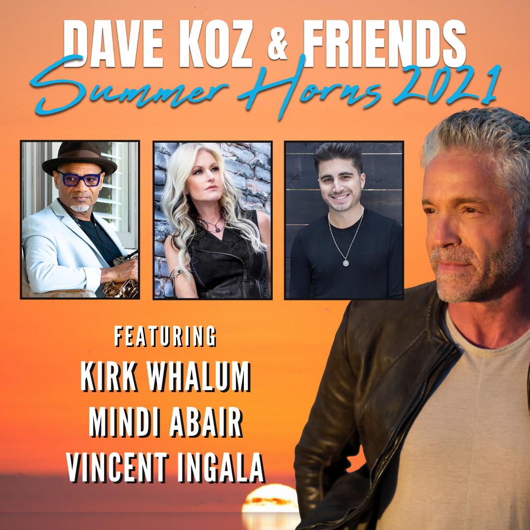 Dave Koz & Friends Summer Horns