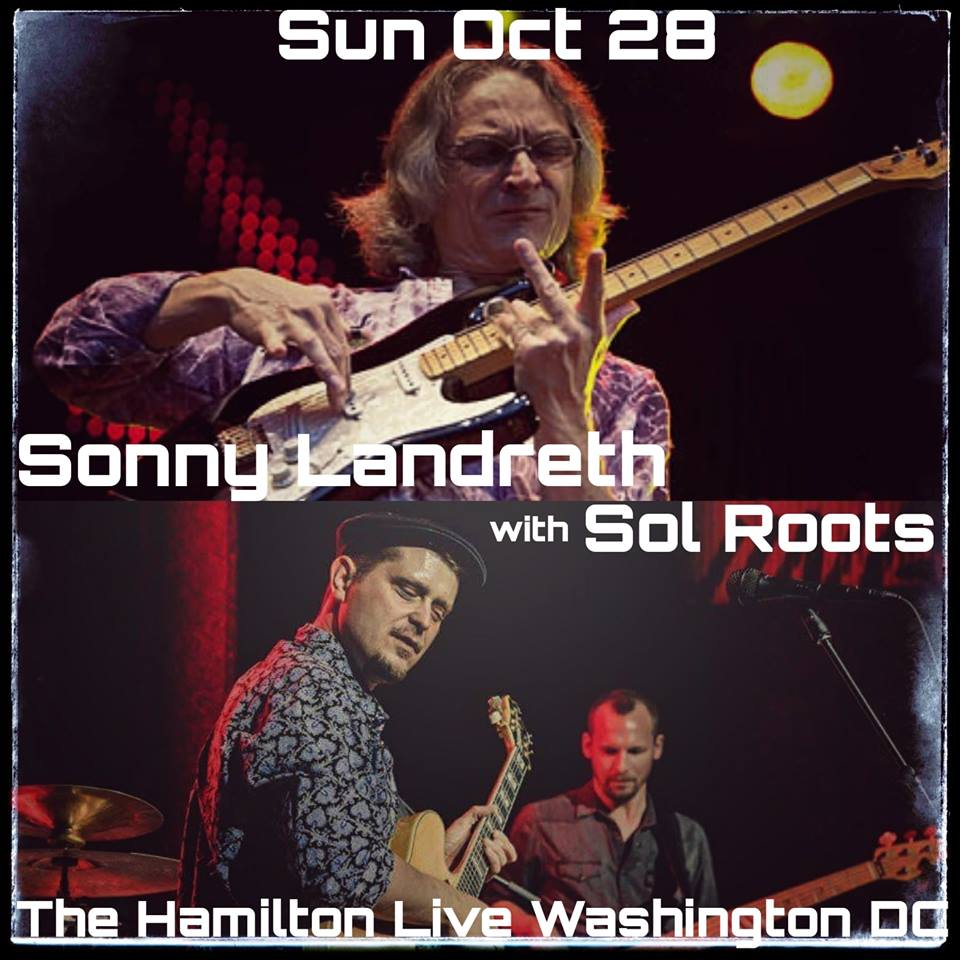 Sonny Landreth And Sol Roots