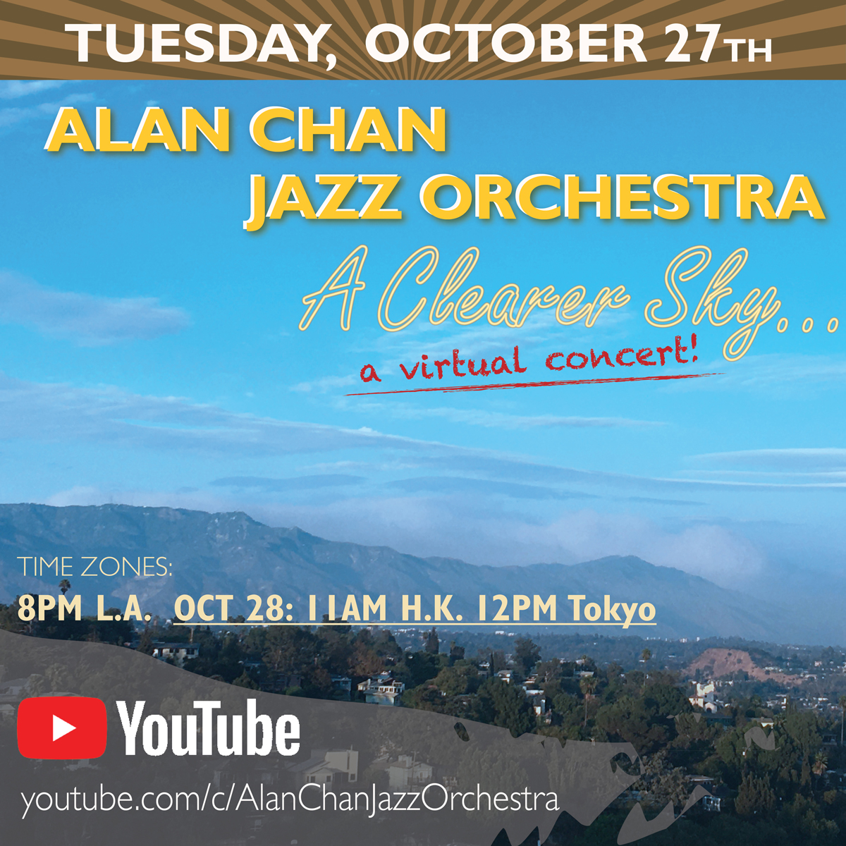 """Alan Chan Jazz Orchestra Presents """"a Clearer Sky"""" Webcast"""